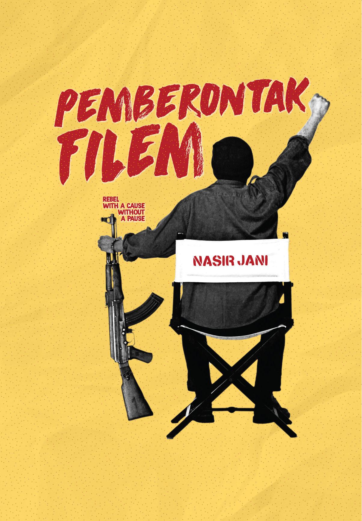 PEMBERONTAK FILEM by Nasir Jani